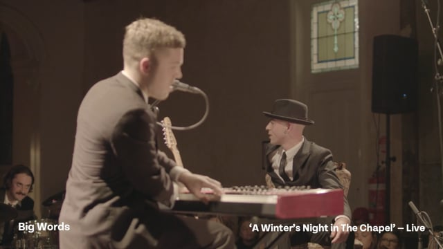 Big Words – A Winter's Night in The Chapel (Live)